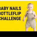 Baby Nails The Bottleflip Challenge